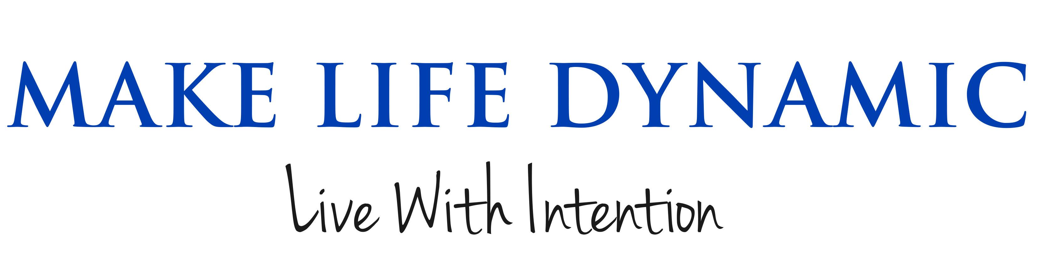 Make Life Dynamic!